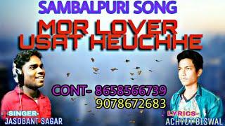 Mor Lover usat heuche  Singer-Jasobant sagar,Producer-Achut Biswal