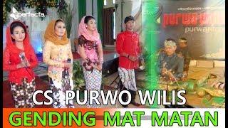 Video CS. PURWO WILIS Terbaru 2018, Nglaras Gending Mat Matan ( Uyon-uyon ) Full Video MP3, 3GP, MP4, WEBM, AVI, FLV Maret 2018