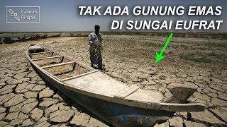 Video Sungai Eufrat Mengering, Tapi Tanpa Gunung Emas MP3, 3GP, MP4, WEBM, AVI, FLV Juni 2019