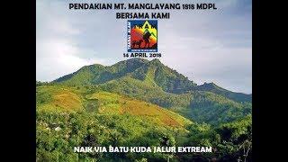 Pendakian Gunung Manglayang trabas alam 2018
