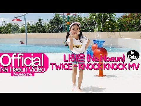 Video 나하은 (Na Haeun) - 트와이스 (Twice) - Knock Knock MV In Cebu download in MP3, 3GP, MP4, WEBM, AVI, FLV January 2017