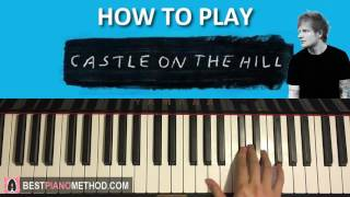 Video HOW TO PLAY - Ed Sheeran - Castle On The Hill (Piano Tutorial Lesson) download in MP3, 3GP, MP4, WEBM, AVI, FLV Februari 2017