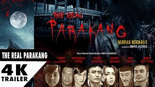 Nonton The Real Parakang Trailer 2017 Film Subtitle Indonesia Streaming Movie Download