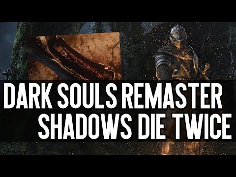 """Let's talk about """"Shadows Die Twice"""" & Dark Souls Remastered"""