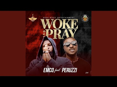 Woke and Pray