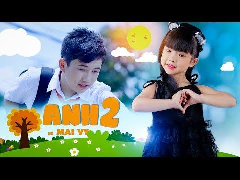ANH HAI - Thần Đồng Âm Nhạc Bé MAI VY  [MV Official]