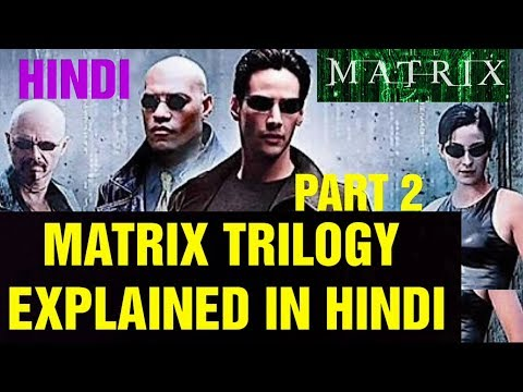 MATRIX MOVIE EXPLAIN IN HINDI PART 2