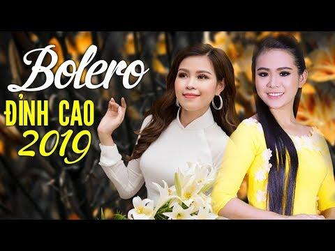 Bolero Đỉnh Nhất 2019 - Nhạc Vàng Trữ Tình Hay Tê Tái - Nhạc Vàng Xưa Chấn Động Hàng Triệu Con Tim - Thời lượng: 1 giờ.
