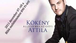 Kökény Attila - Állítsd meg az időt! (új CD)
