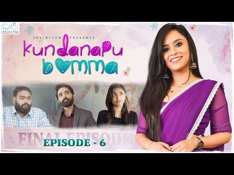 Kundanapu Bomma    Episode - 6    Sheetal Gauthaman    Srividya    Yuva Chandra    Infinitum Media
