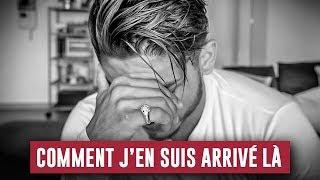 Video COMMENT J'EN SUIS ARRIVÉ LÀ... MP3, 3GP, MP4, WEBM, AVI, FLV September 2017