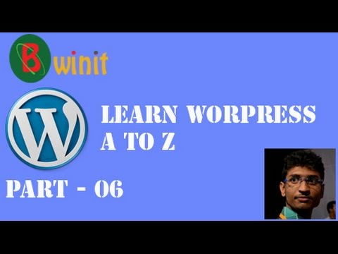 Learn WordPress from A to Z In Bangla 6th Part