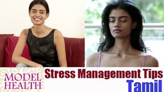 Stress Management Tips from a Model - Model Health Episode 5 in Tamil
