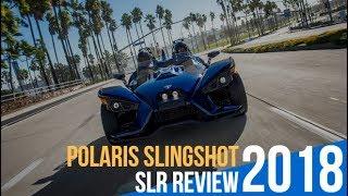 8. 2018 Polaris Slingshot SLR Review