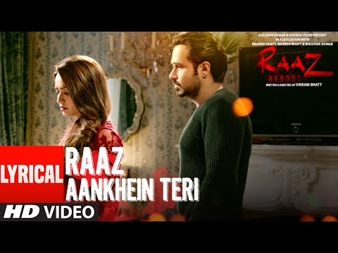 RAAZ AANKHEIN TERI Lyrical Video Song | Raaz Reboo