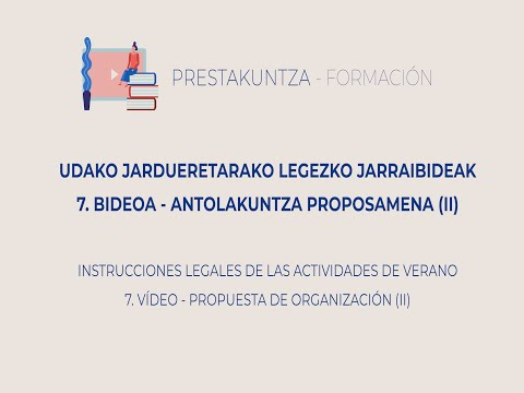 UDAKO JARDUEREN LEGEZKO JARRAIBIDEAK - 7. Antolakuntza Proposamena II
