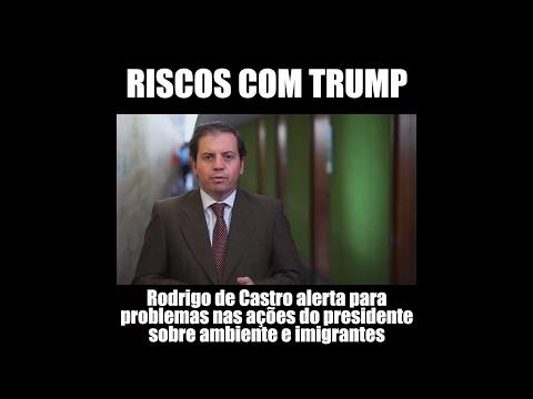 Rodrigo de Castro riscos com Trump em ambiente e imigrantes