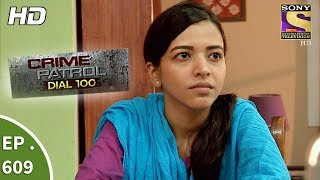 Nonton Crime Patrol Dial 100 - क्राइम पेट्रोल - The Missing Suspect Part 1 - Ep 609 - 19th September, 2017 Film Subtitle Indonesia Streaming Movie Download
