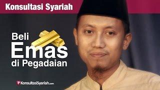 Video Konsultasi Syariah: Beli Emas di Pegadaian - Ustadz Ammi Nur Baits MP3, 3GP, MP4, WEBM, AVI, FLV September 2018