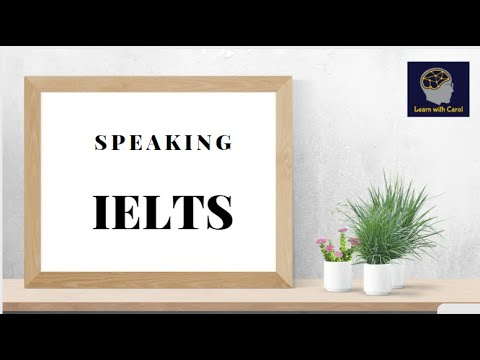 IELTS EPISODE 9   SPEAKING TEST - INFORMATION & PRACTICE   HOW TO GET A BAND SCORE 9 IN SPEAKING