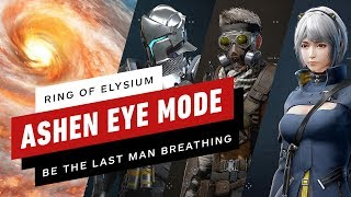 Ring of Elysium: Ashen Eye - New Battle Royale Mode Official Gameplay Trailer by IGN