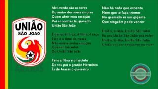 Hino Oficial do União de Araras.Hino do União São João Esporte Clube da cidade de Araras, São Paulo.Hino do AriranhaHino do Verdão de Araras