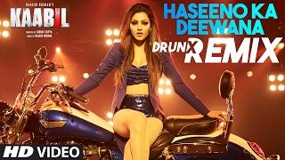 Video Haseeno Ka Deewana DRUNX Remix | Kaabil | Raftaar And Payal Dev | T-Series download in MP3, 3GP, MP4, WEBM, AVI, FLV January 2017
