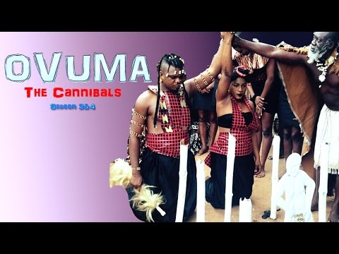 Ovuma The Cannibals Season 3 & 4 - 2016 Latest Nigerian Nollywood Movie