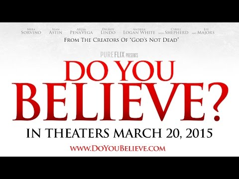 Do You Believe? (Trailer)