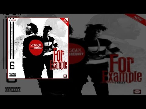 Yung6ix – For Example Ft. Stonebwoy (OFFICIAL AUDIO 2015)