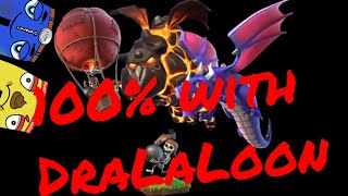 How to 100% with DraLaLoon (Dragon Lava Balloon)