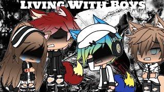 Living With Boys | Ep:6 | Gacha Life