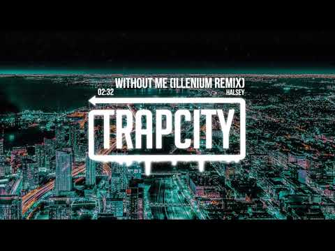 Halsey - Without Me (ILLENIUM Remix)