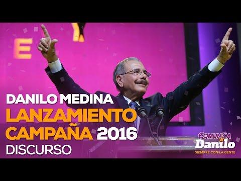 Lanzamiento de campaña de Danilo Medina