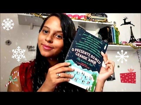 Livro: O Presente do meu Grande Amor - Especial de Natal