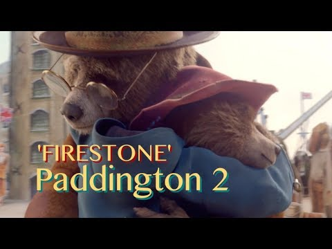 Paddington 2: 'Firestone'