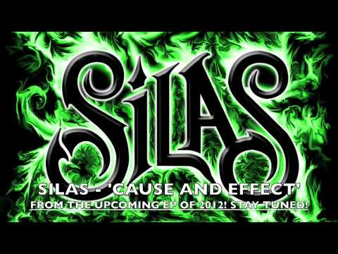 SILAS - CAUSE AND EFFECT