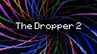 The Dropper 2 (ItsJerryAndHarry)