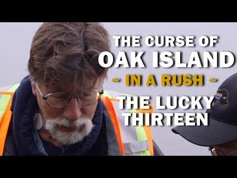 The Curse of Oak Island (In a Rush)   Season 7, Episode 4   The Lucky Thirteen
