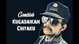 Gombloh - Kugadaikan Cintaku (HQ) Lirik Video