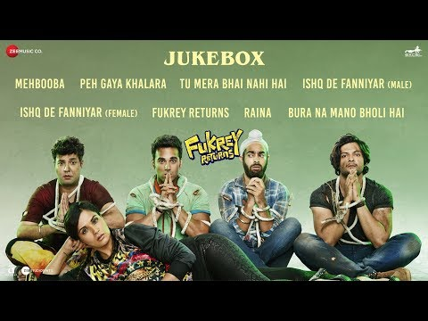 Fukrey Returns - Full Movie Audio Jukebox | Pulkit
