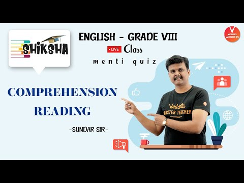 Reading Comprehension | Comprehension English Grammar | NCERT Class 8 | Young Wonders | Menti Live