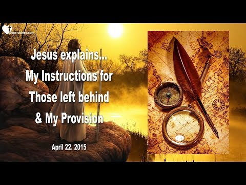 Tribulation... My Instruction & Provision for Those left behind ❤️ Love Letter from Jesus