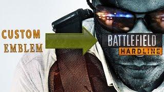 Battlefield  Hardline: How to Create custom emblem