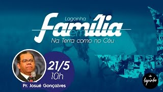 21/05/2016 - Lagoinha em Família - Manhã