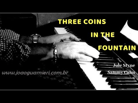 "Three Coins In The Fountain - ""A Fonte Dos Desejos"""