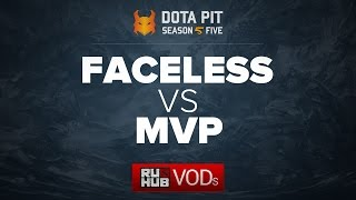 Team Faceless vs MVP, Dota Pit Season 5, game 1 [GodHunt]