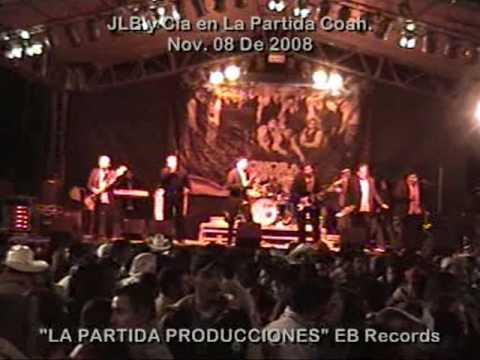 JLB y Cía-La Culebra-EN VIVO LA PARTIDA COAH. MEX.-Nov. 08 2008