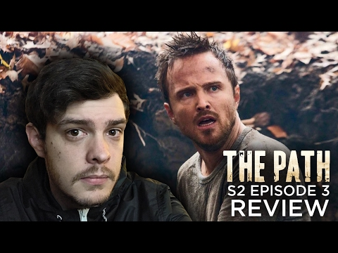 The Path - Season 2 / Episode 3 REVIEW