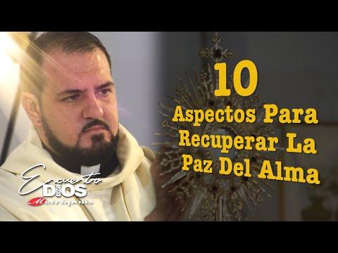 Sacerdote Arles Arias  · 10 Aspectos para recuperar la paz del ALMA